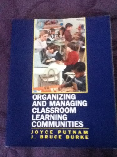 9780070510418: Organizing and Managing Classroom Learning Communities