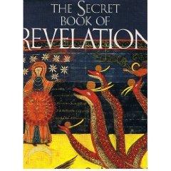 9780070510807: The Secret Book of Revelation: The Apocalypse of St. John the Divine