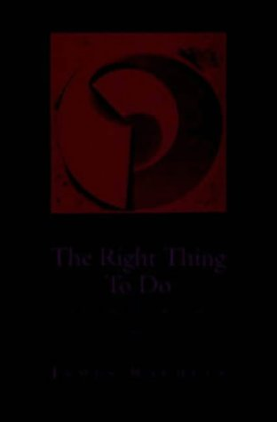 9780070510906: The Right Thing To Do: Basic Readings in Moral Philosophy