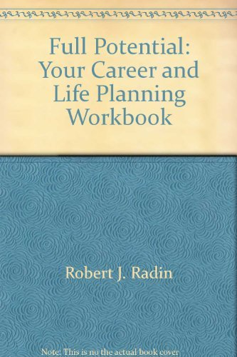 9780070510913: Full Potential: Your Career & Life Planning Workbook