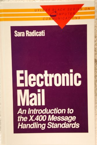 9780070511040: Electronic Mail: An Introduction to the X.400 Message Handling Standards