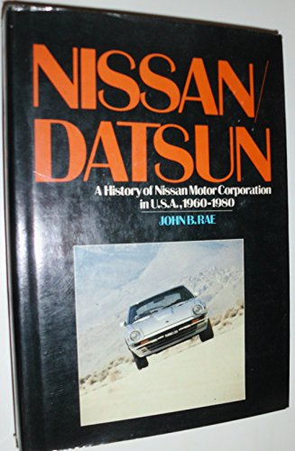 9780070511125: Nissan / Datsun: A History of Nissan Motor Corporation in U.S.A., 1960-1980