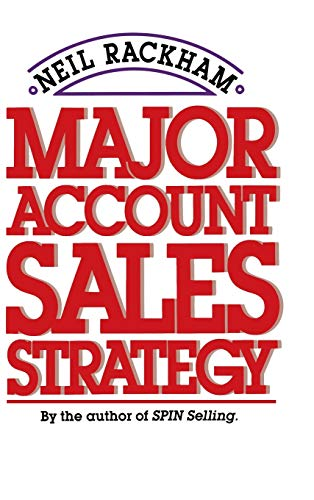 9780070511149: Major Account Sales Strategy (Marketing/Sales/Advertising & Promotion)