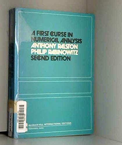 9780070511583: A First Course in Numerical Analysis (International Series in Pure & Applied Mathematics) (International series in pure and applied mathematics)