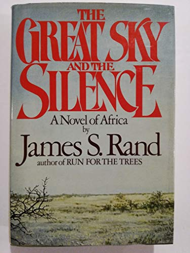 9780070511750: The Great Sky and the Silence: A Novel of Africa
