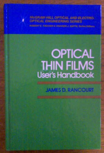 9780070511996: Optical Thin Films: User's Handbook (Macmillan Series in Optical and Electro-Optical Engineering)