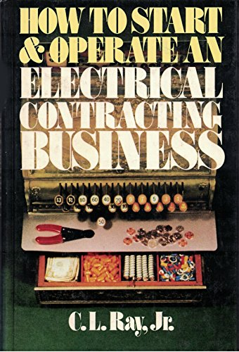 9780070512436: How to Start and Operate an Electrical Contracting Business