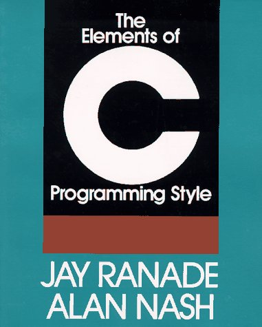 9780070512788: The Elements of C Programming Style