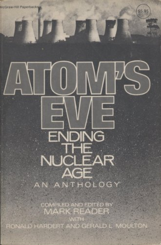 9780070512870: Atom's Eve: Ending the Nuclear Age: An Anthology