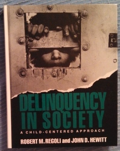 9780070513273: Delinquency in Society: A Child-Centered Approach