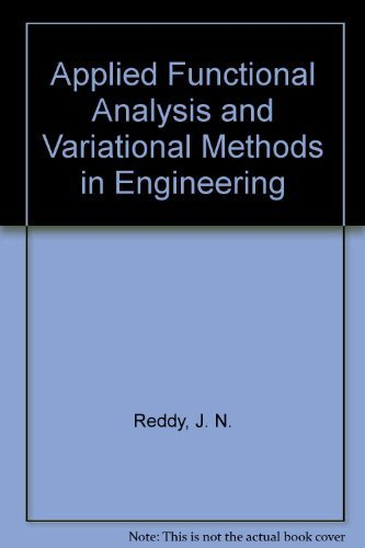 9780070513488: Applied Functional Analysis and Variational Methods in Engineering