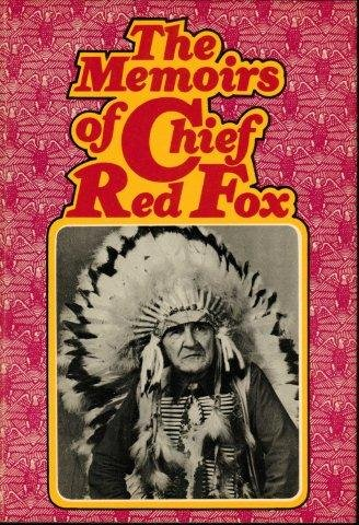 MEMOIRS OF CHIEF RED FOX: Asher, Cash, intro.