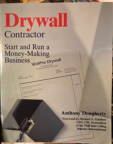 9780070513648: Drywall Contractor: Start and Run a Money-Making Business