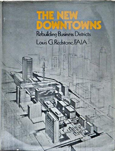 New Downtowns: Rebuilding Business Districts