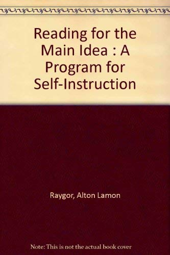 Reading for the Main Idea (McGraw-Hill Basic Skills System): Alton L. Raygor