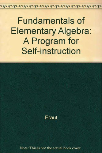 9780070514027: Fundamentals of Elementary Algebra: A Program for Self-instruction