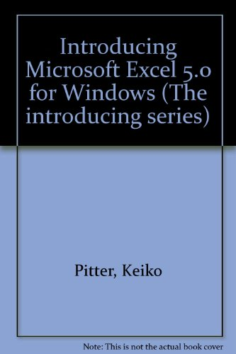 9780070515963: Introducing Microsoft Excel 5.0 for Windows (The introducing series)