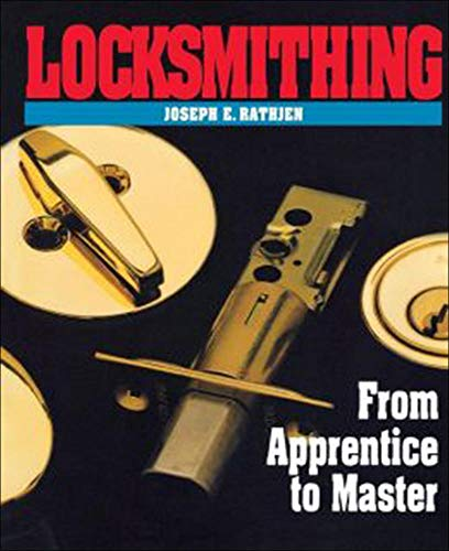 9780070516458: Locksmithing: From Apprentice to Master