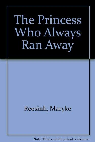 9780070517141: The Princess Who Always Ran Away