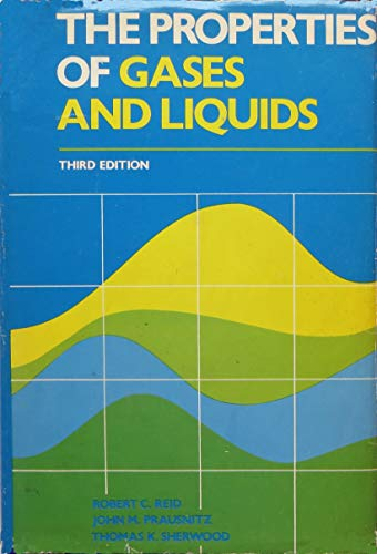 Properties of Gases and Liquids (McGraw-Hill chemical engineering series)