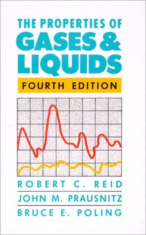 The Properties of Gases and Liquids: Reid, Robert