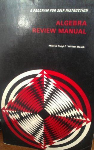 9780070518117: Algebra Review Manual: A Program for Self-Instruction