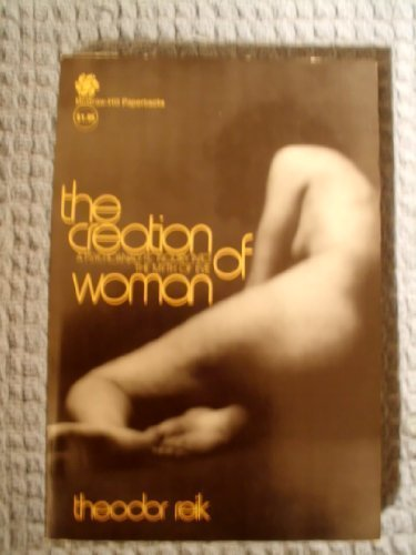9780070518131: The Creation of Woman : A Psychoanalytic Inquiry into the Myth of Eve