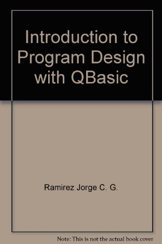 9780070518193: Introduction to Program Design with QBasic (College Custom)