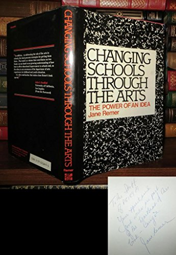 9780070518476: Changing schools through the arts: The power of an idea