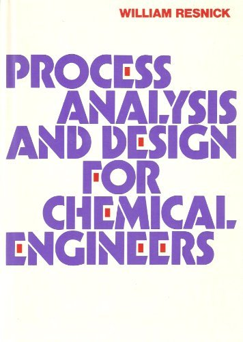 9780070518872: Process Analysis and Design for Chemical Engineers (Mcgraw Hill Chemical Engineering Series)