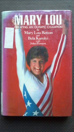 9780070518940: Mary Lou: Creating an Olympic Champion