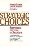9780070519268: Strategic Choices: Supremacy, Survival, or Sayonara