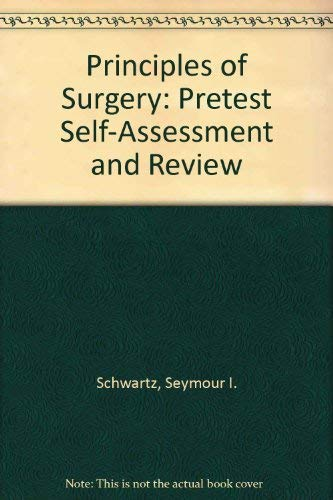 9780070519275: Principles of Surgery: Pretest Self-Assessment and Review