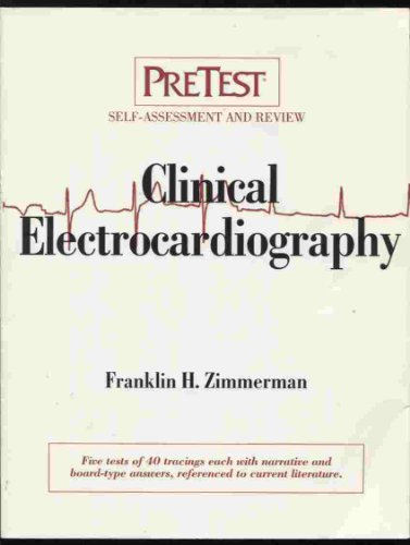 9780070520080: Clinical Electrocardiography: PreTest? Self-Assessment and Review