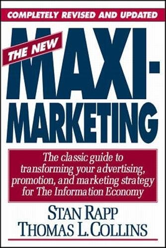 9780070520332: The New Maximarketing