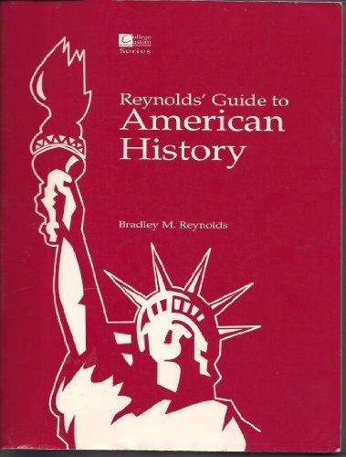 Reynolds' Guide to American History: Bradley M. Reynolds