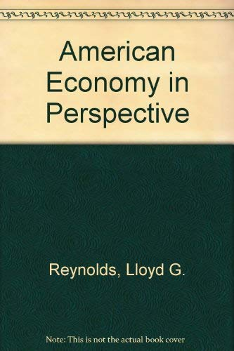 9780070520561: American Economy in Perspective
