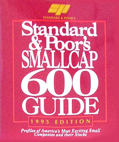 9780070520981: Standard & Poor's Smallcap 600 Guide (1995 Edition)
