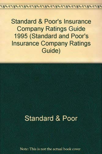 9780070521018: Standard & Poor's Insurance Company Ratings Guide 1995 (Standard and Poor's Insurance Company Ratings Guide)