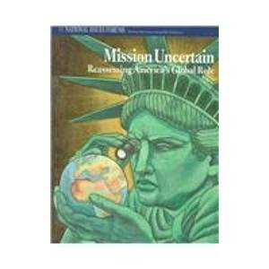 9780070522145: Mission Uncertain: Reassessing America's Global Role