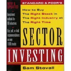 Standard & Poor's Sector Investing:  How to Buy The Right Stock in The Right Industry at ...