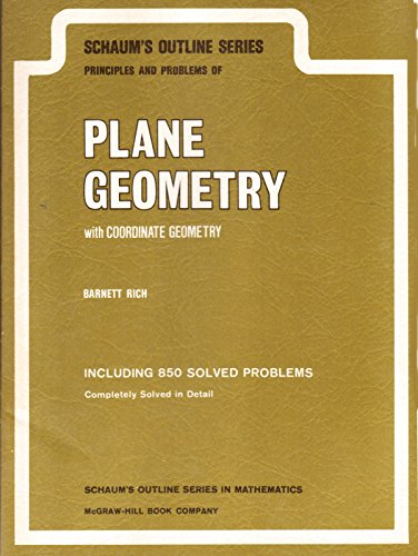 Principles and Problems of Plane Geometry with: Rich, Barnett