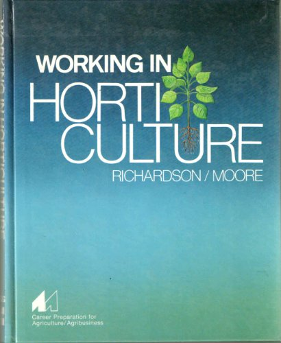9780070522855: Working in Horticulture (Career Preparation for Agriculture/Agribusiness)