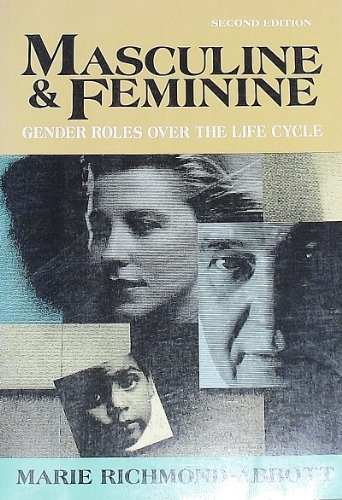 9780070523579: Masculine and Feminine: Gender Roles over the Life Cycle