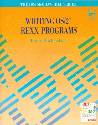 9780070523722: Writing Os/2 Rexx Programs/Book and Disk (IBM McGraw-Hill Series)