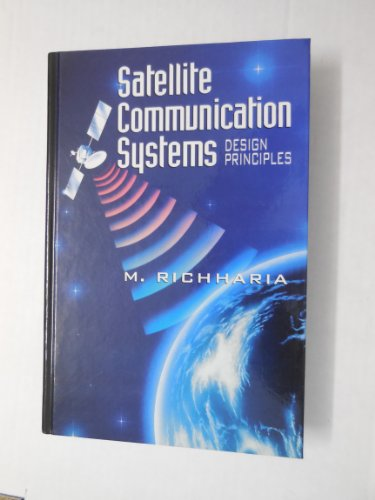 9780070523746: Satellite Communications Systems: Design Principles