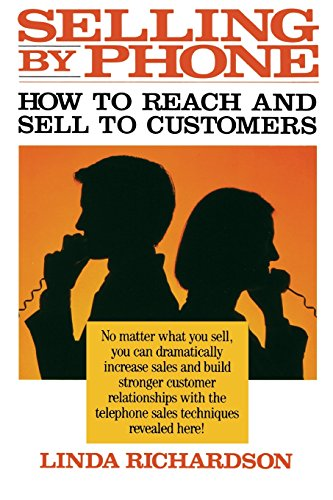 9780070523760: Selling by Phone: How to Reach and Sell to Customers in the Nineties