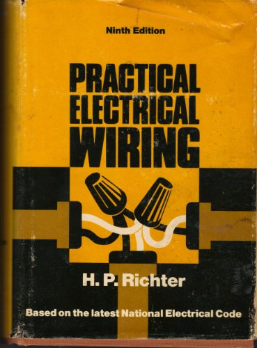9780070523869: Practical Electrical Wiring: Residential, Farm, and Industrial, 9th Edition