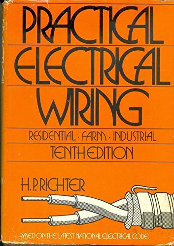 9780070523876: Practical electrical wiring: Residential, farm, and industrial, based on the 1975 National electrical code