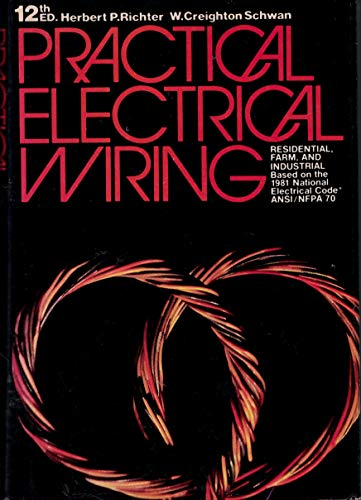 9780070523890: Practical electrical wiring : residential, farm, and industrial (12th edition)